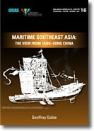 Maritime Southeast Asia: The View  from Tang–Song China. Nalanda-Sriwijaya Centre