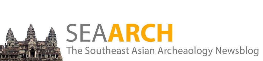 SEAArch – The Southeast Asian Archaeology Newsblog