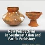 [Book] New Perspectives in Southeast Asian and Pacific Prehistory (Terra Australis 45)