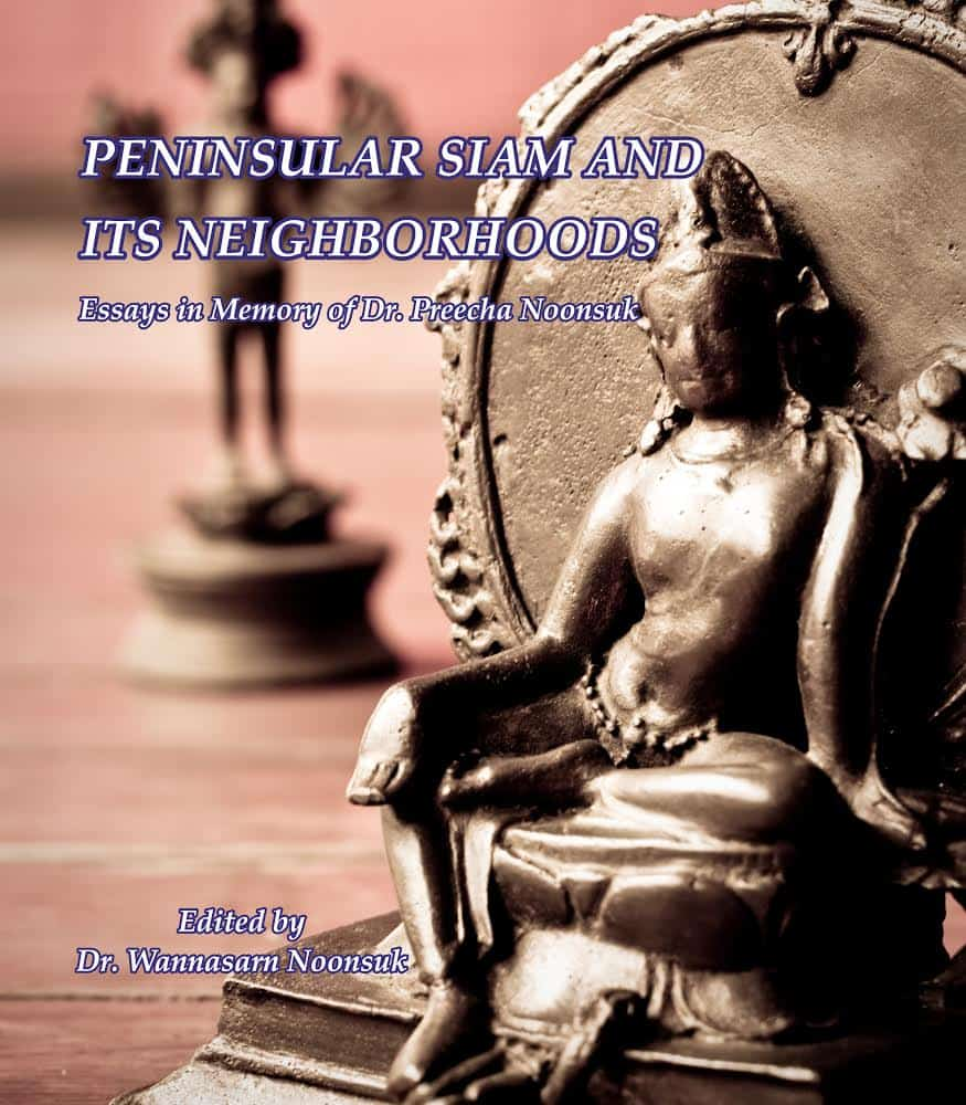 New Book: Peninsular Siam and Its Neighborhoods