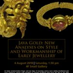 [Lecture] Java Gold: New Analyses on Style and Workmanship on Early Jewellery