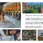 Please help take this survey on archaeology education in Southeast Asia