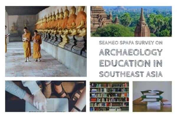 SEAMEO SPAFA Archaelogy Education Survey