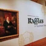 Raffles in Southeast Asia: A multilayered exploration of the man, colonialism and re-looking our past